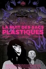 La Nuit des sacs plastiques (2018)