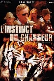 Film L'Instinct du chasseur streaming