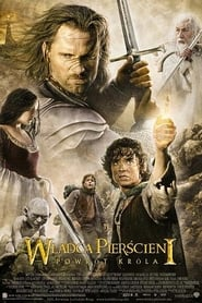 Władca Pierścieni: Powrót Króla / The Lord of the Rings: The Return of the King (2003)