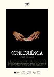 مشاهدة فيلم Consequência مترجم