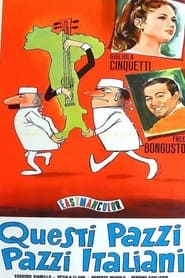 Questi pazzi, pazzi italiani 1965