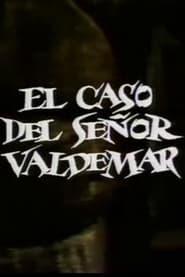 El caso del Señor Valdemar 1982
