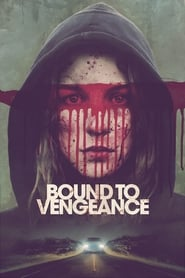 Bound to Vengeance 2015