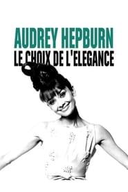 Audrey Hepburn, le choix de l'élégance