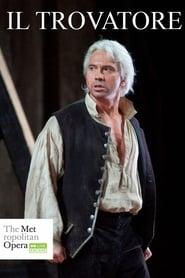 The Met — Il Trovatore 2015