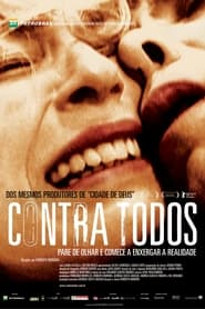 Contra Todos 2004