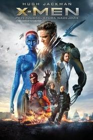 X-Men: Przeszłość, Która Nadejdzie / X-Men: Days of Future Past (2014)
