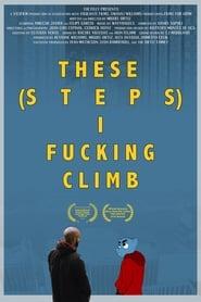 These Steps I Fucking Climb 1970