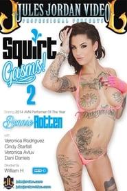 Squirt Gasms! 2