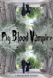 Pig Blood Vampire (2020) Watch Online Free