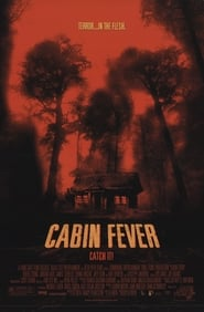 Cabin Fever 2003