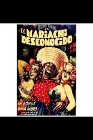 El mariachi desconocido (1953)