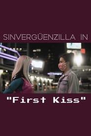 """Sinvergüenzilla in """"First Kiss"""" (2021)"""