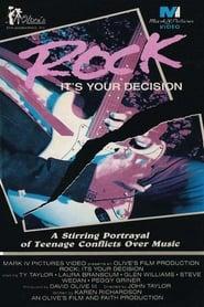 Rock: It's Your Decision (1982)