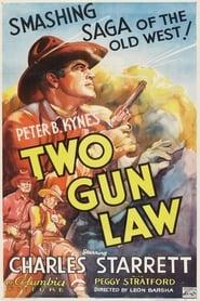 Two Gun Law 1937