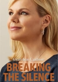 Gretchen Carlson: Breaking the Silence (2019)