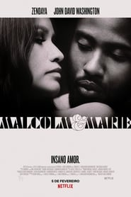 Malcolm & Marie - Madly in love. - Azwaad Movie Database