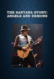 The Santana Story: Angels and Demons 2011