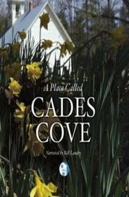 Smoky Mountain Explorer – A Place Called Cades Cove