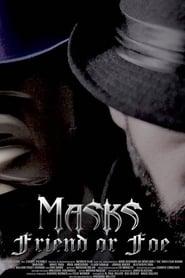 Masks | Friend or Foe