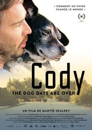 Regardez Cody – the dog days are over Online HD Française (2018)