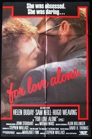 For Love Alone (1986)