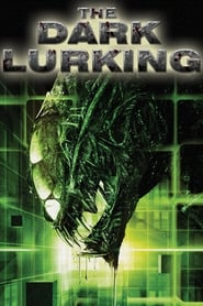 The Dark Lurking (2010)