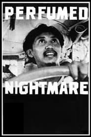 Perfumed Nightmare (1979)