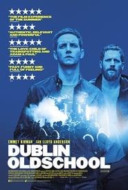 Dublin Oldschool Movie Free Download 720p