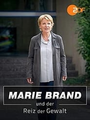 Marie Brand und der Reiz der Gewalt (2019)