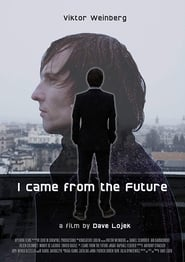 I Came From The Future (2018)