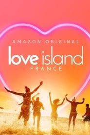Voir Love Island France en streaming VF sur StreamizSeries.com | Serie streaming