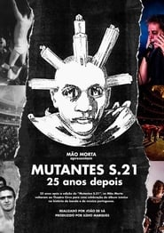 مشاهدة فيلم Mutantes S.21 – 25 Years Later مترجم