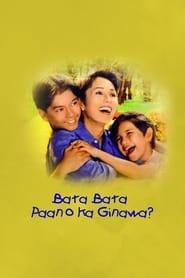 Watch Bata bata paano ka ginawa: Digitally Restored (1998)