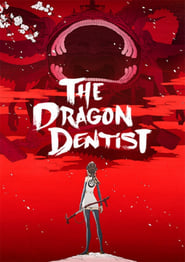 The Dragon Dentist – Episode 1