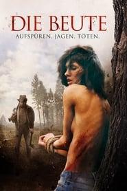 Die Beute – Aufspüren, Jagen, Töten (2016)