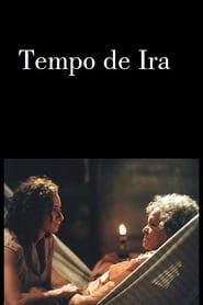 Tempo de Ira 2003