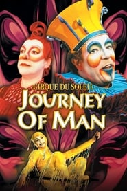Cirque du Soleil: Journey of Man (2000)