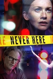 Never Here (2017) Online Cały Film CDA