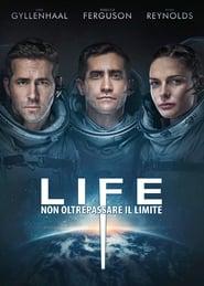 Life – Non oltrepassare il limite (2017)