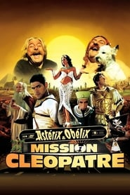 Asterix & Obelix: Mission Cleopatra - The funniest film in ancient history! - Azwaad Movie Database
