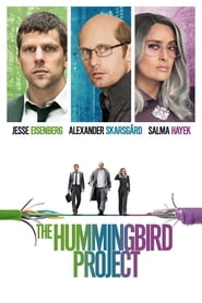 The Hummingbird Project [2019]