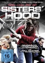 Sisters' Hood - Die Mädchengang 2011