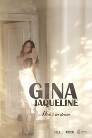 Gina Jaqueline – Midt i en drøm