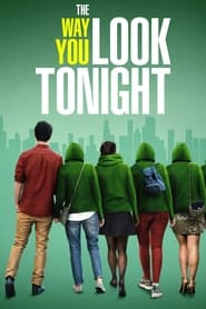 The Way You Look Tonight (2019) | The Way You Look Tonight