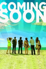 Watch Coming Soon (2013)