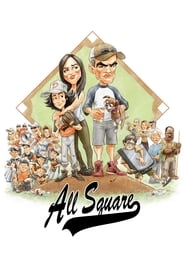 All Square (2018) Watch Online Free