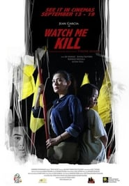 Watch Me Kill (2019)