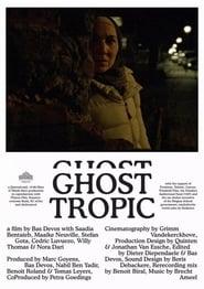 مشاهدة فيلم Ghost Tropic مترجم