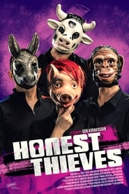 Honest Thieves [2019]